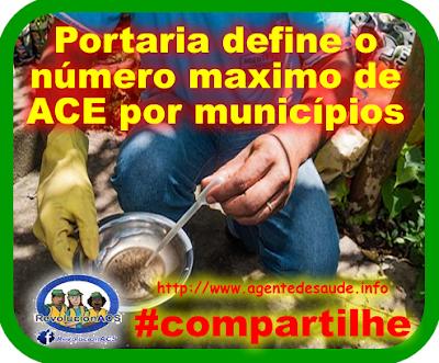 Portaria define o maximo de ACE por municípios