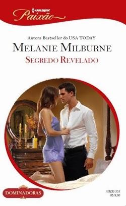 Segredo Revelado - Melanie Milburne
