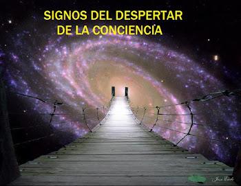 SIGNOS DEL DESPERTAR DE CONCIENCIA