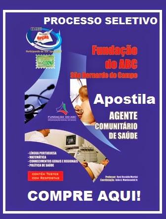 APOSTILA PROCESSO SELETIVO FUNDAÇÃO DO ABC AGENTE COMUNITÁRIO DE SAÚDE DE SÃO BERNARDO DO CAMPO