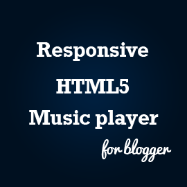 responsive html5 music player for blogger