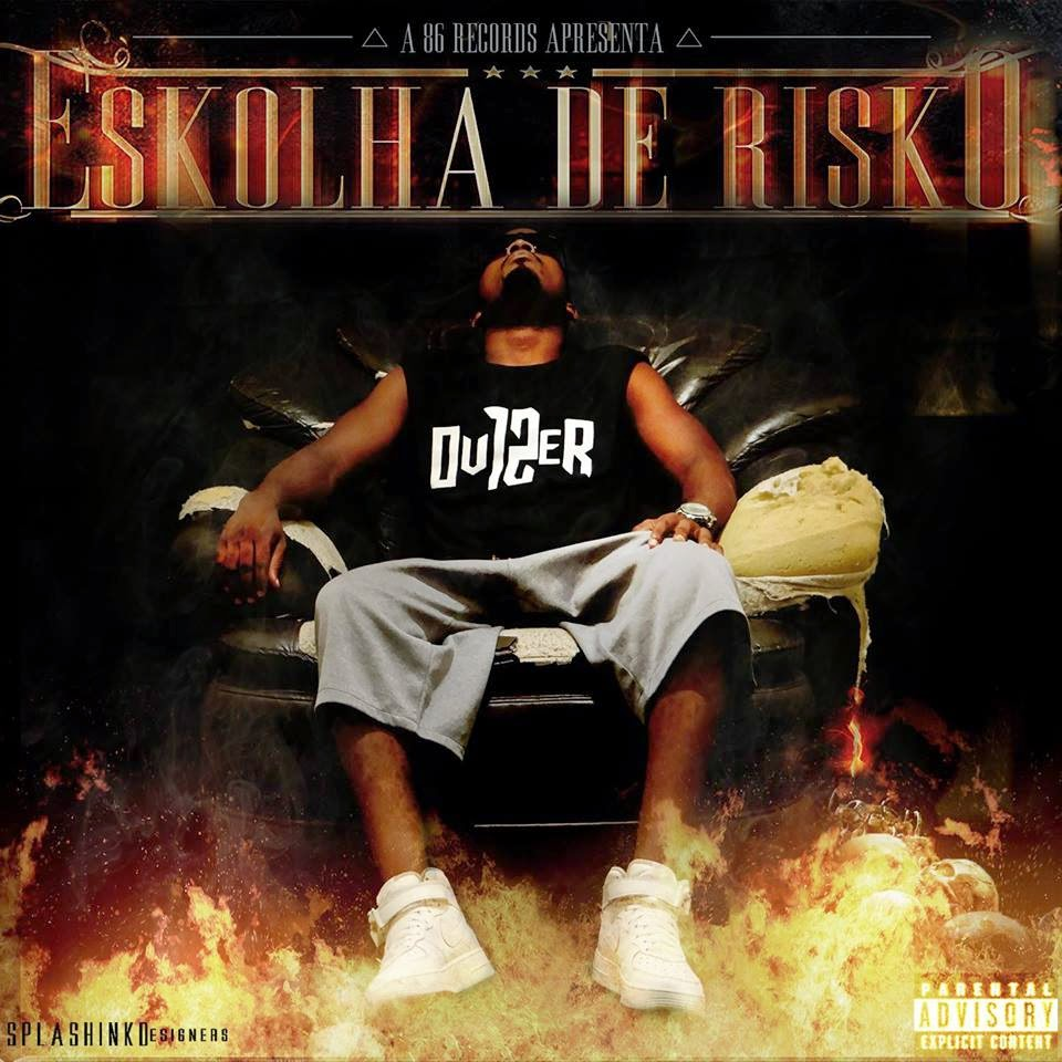 JA DISPONIVEL BAIXEM : Over 12 - Mix Tape Eskolha de Risko
