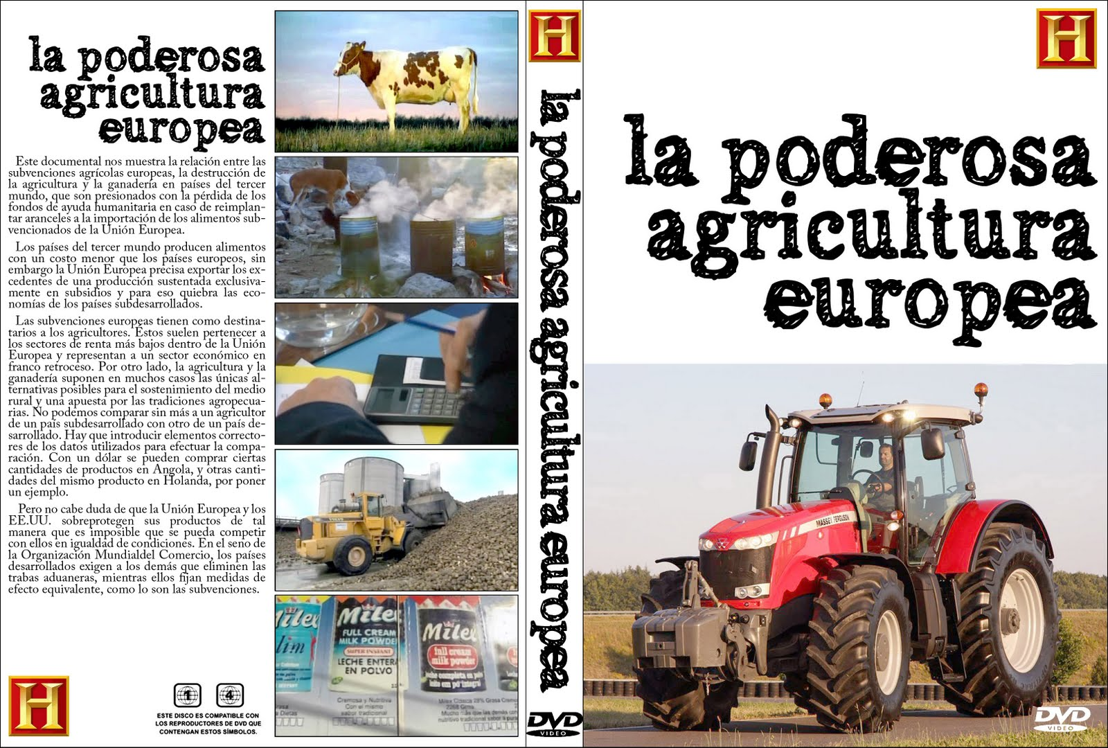 La poderosa agricultura europea.2004 (Documental Denuncia)..
