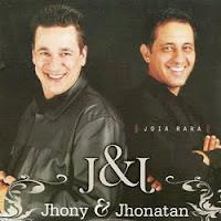 Jhony e Jhonatan - Jóia Rara 2011