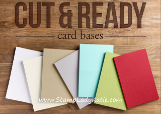 Stampin'UP!'s Cut and Ready Card Bases