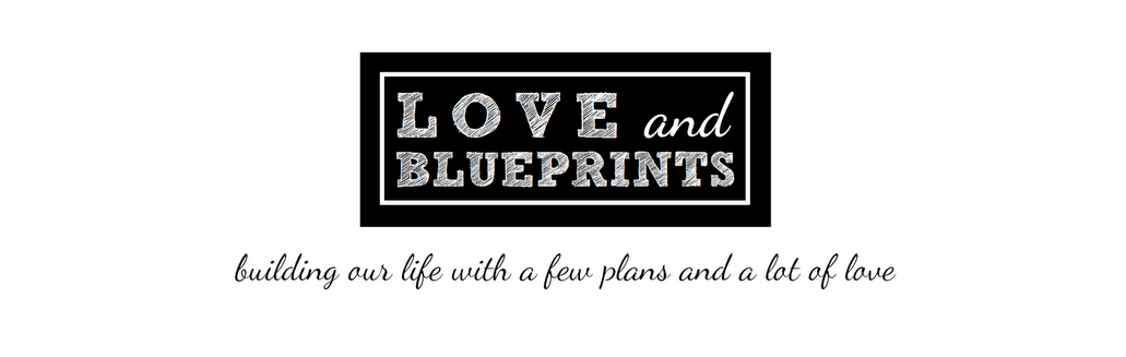 Love and Blueprints
