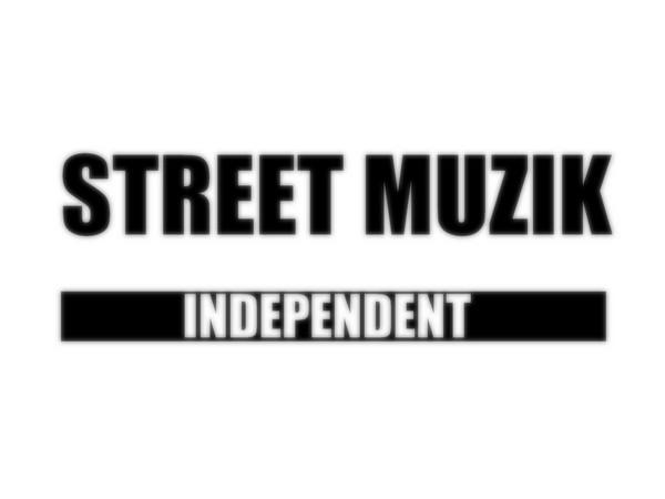 Street muzik independent