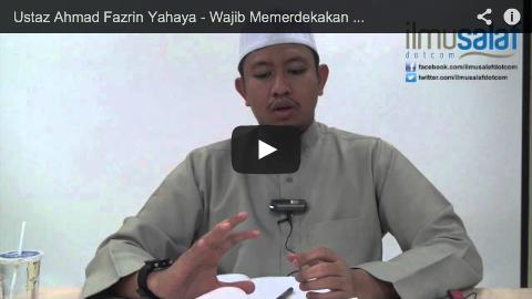 Ustaz Ahmad Fazrin Yahaya – Wajib Memerdekakan Ibu Bapa yang Menjadi Hamba Sekiranya Mampu