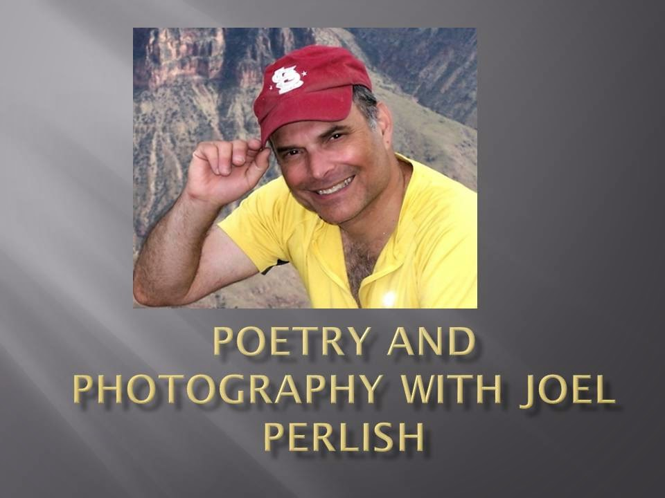 Photography and Poetry with Joel Perlish