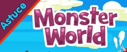 http://2.bp.blogspot.com/-0tT2bpslnlo/TfJuMUQtNKI/AAAAAAAAAOQ/7Dn4pP59x1g/s1600/Monster-world-astuce.jpg