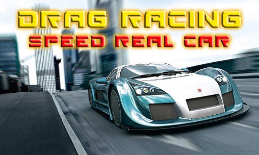 Download Drag Racing Speed Real Car For Android