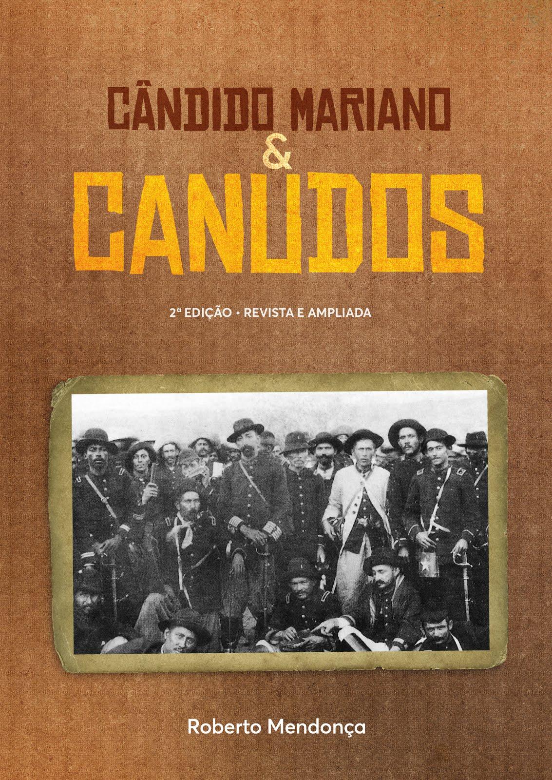 CÂNDIDO MARIANO & CANUDOS