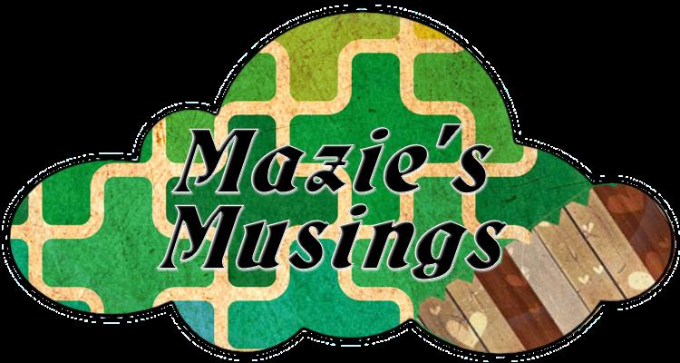 Mazie's Musings