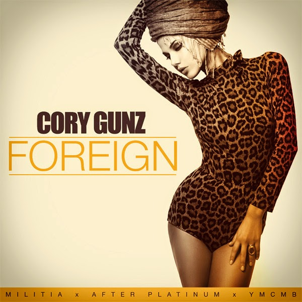 Cory Gunz - Foreign - Single Cover