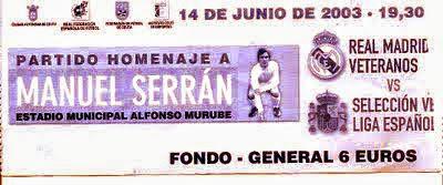 ENTRADA DE FUTBOL, HOMENAJE A SERRÁN