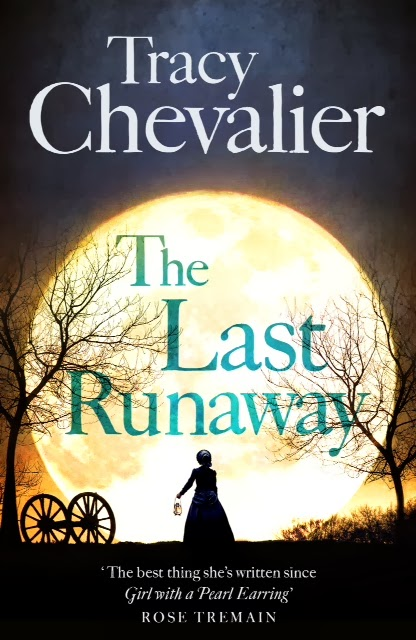 THE LAST RUNAWAY by Tracy Chevalier. A review by Adèle Geras