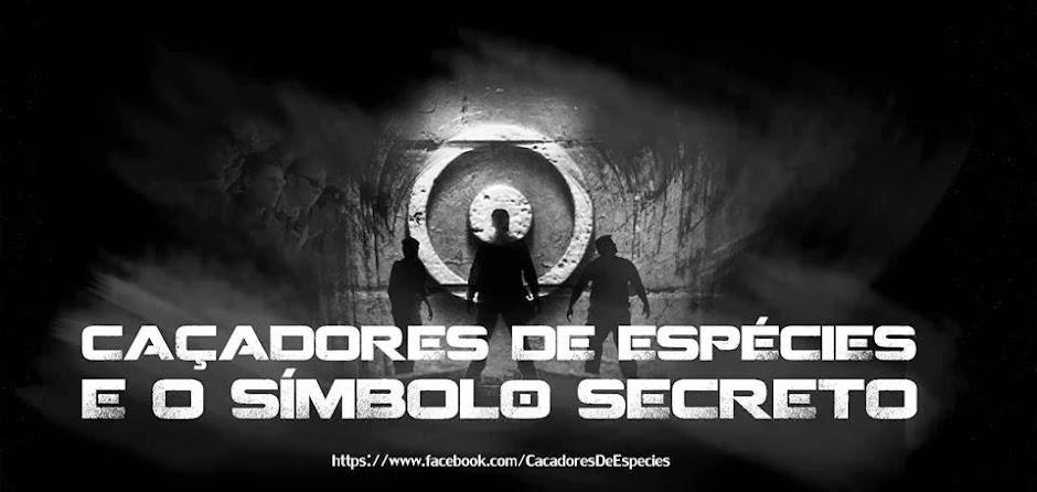 Caçadores de Espécies e o Símbolo Secreto