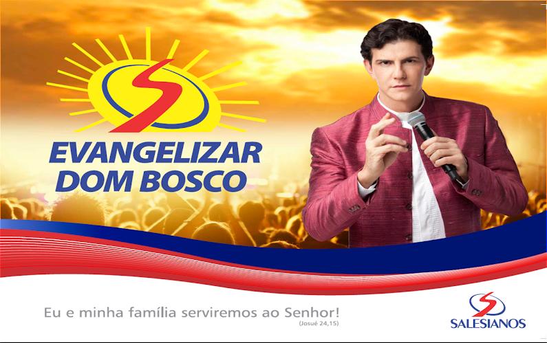 IV Evangelizar Dom Bosco