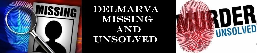 Delmarva Missing And Unsolved
