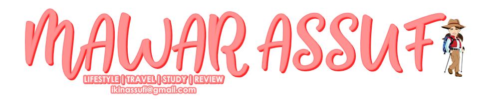 MAWAR ASSUFI | Malaysia Lifestyle & Travel Blogger
