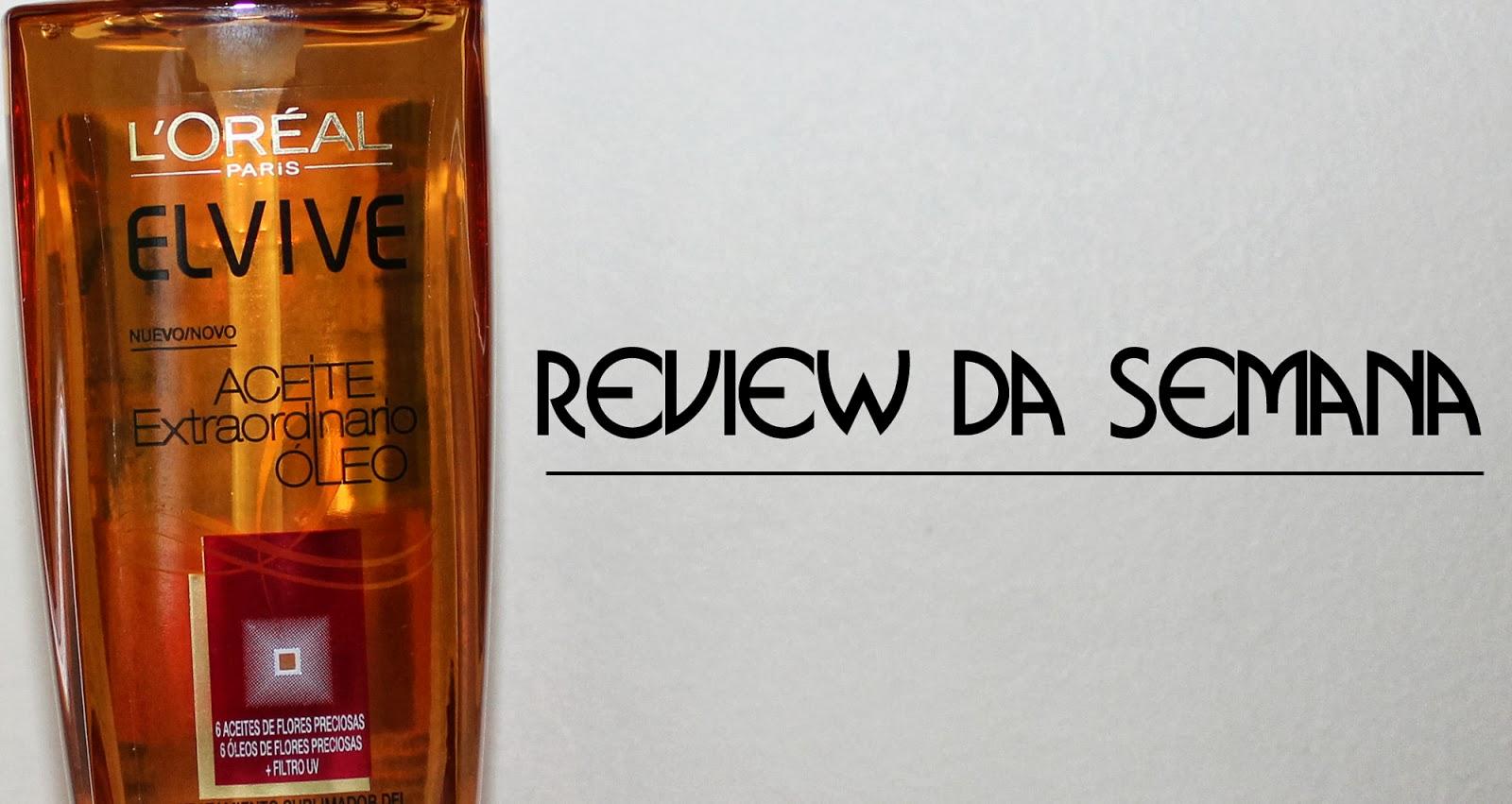 Review: Elvive Aceite Extraórdinario Óleo