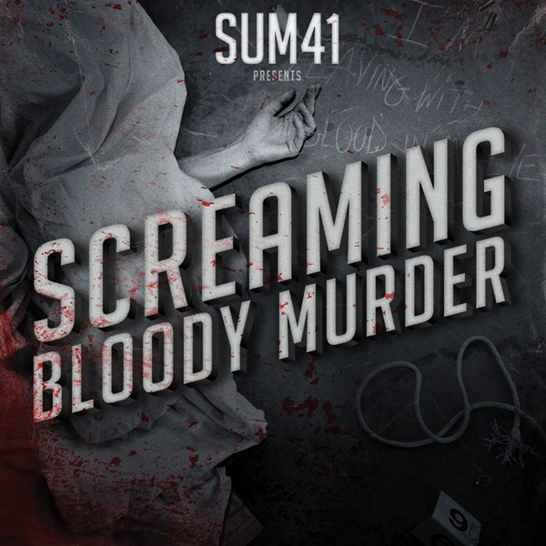 Sum 41 - Screaming Bloody
