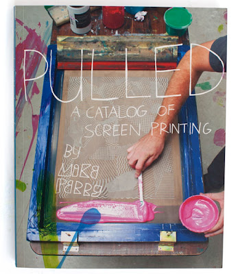 Artist Mike Perry Pulled Screen Printing Book