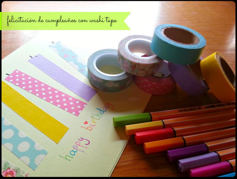 decorar y hacer tarjeta cumpleaños con washi tape colores