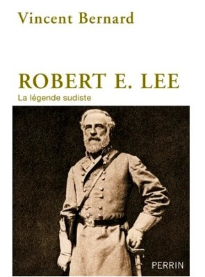 Robert E. Lee, la légende sudiste