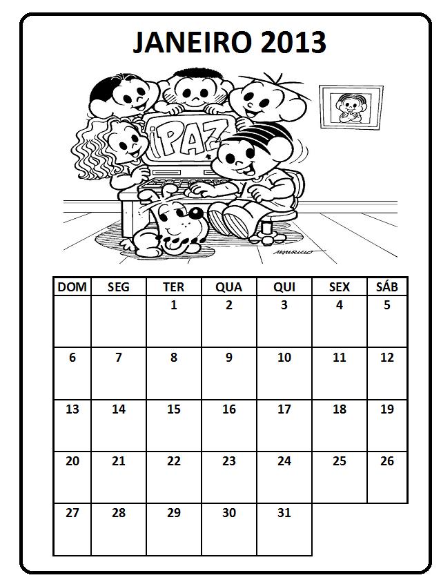 Ou se preferir aqui vai o mês de Janeiro e de fevereiro prontos: