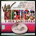 VA - Viva México y Sus Canciones [2015][MEGA][GD]