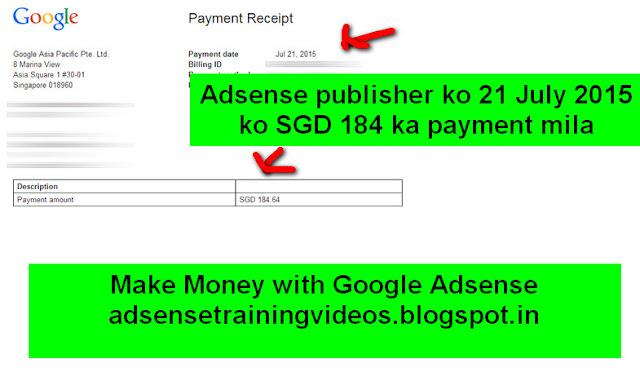 Adsense publisher ne 21 July 2015 ko SGD 184 ka earning kiya aur usko payment recieve hua hai-see screenshot