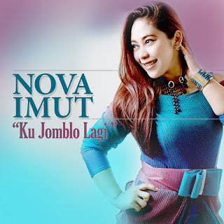 Nova Imut - Ku Jomblo Lagi on iTunes