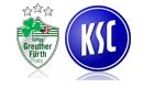 Greuther Fürth - Karlsruher SC