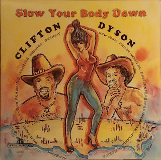 CLIFTON DYSON - SLOW YOUR BODY DOWN (1982)