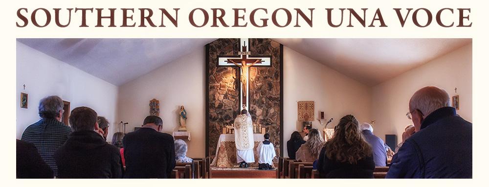 Southern Oregon Una Voce