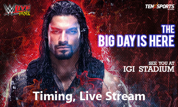 WWE 2016 India Tour: Jan 15, 2016 Match Cards, Timing, Live Stream, TV Channel Guide Here is the match cards and other important details for WWE's 2016 India Tour Day 1 (January 15, 2016). TENSPORTS LIVE STREAM  SKYSPORTS LIVE STREAM  USA NETWORK LIVE STREAM
