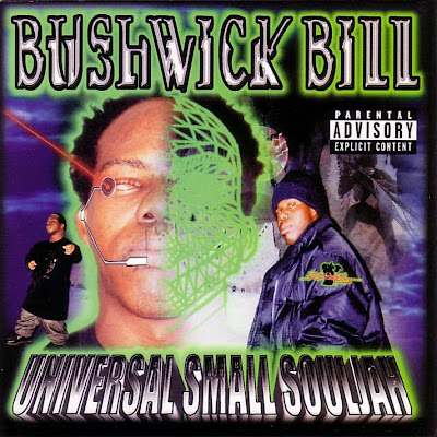 Bushwick Bill – Universal Small Souljah (CD) (2001) (320 kbps)