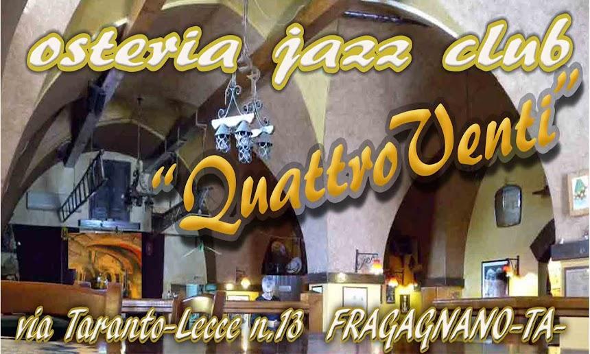 "Osteria jazz club ""QuattroVenti"""