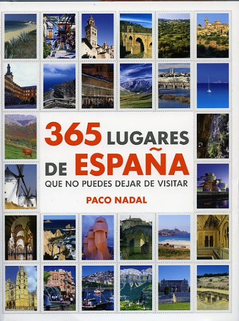 365 lugares de Espaa que no puedes dejar de visitar