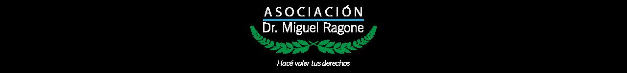 Asociación Dr. Miguel Ragone por la Verdad, la Memoria y la Justicia