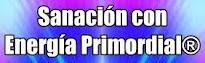 SANACIÓN CON ENERGIA PRIMORDIAL®