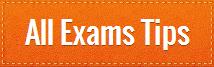 All Exams Tips