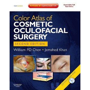 Color Atlas of Cosmetic Oculofacial Surgery Atlas+eye