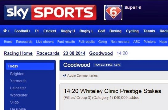 http://www1.skysports.com/racing/racecards/goodwood/23-08-2014/636051/whiteley-clinic-prestige-stakes