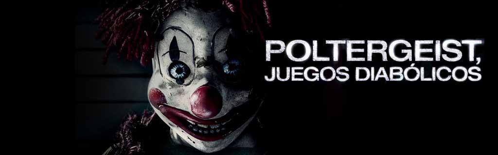 Poltergeist: Juegos Diabólicos (2015)