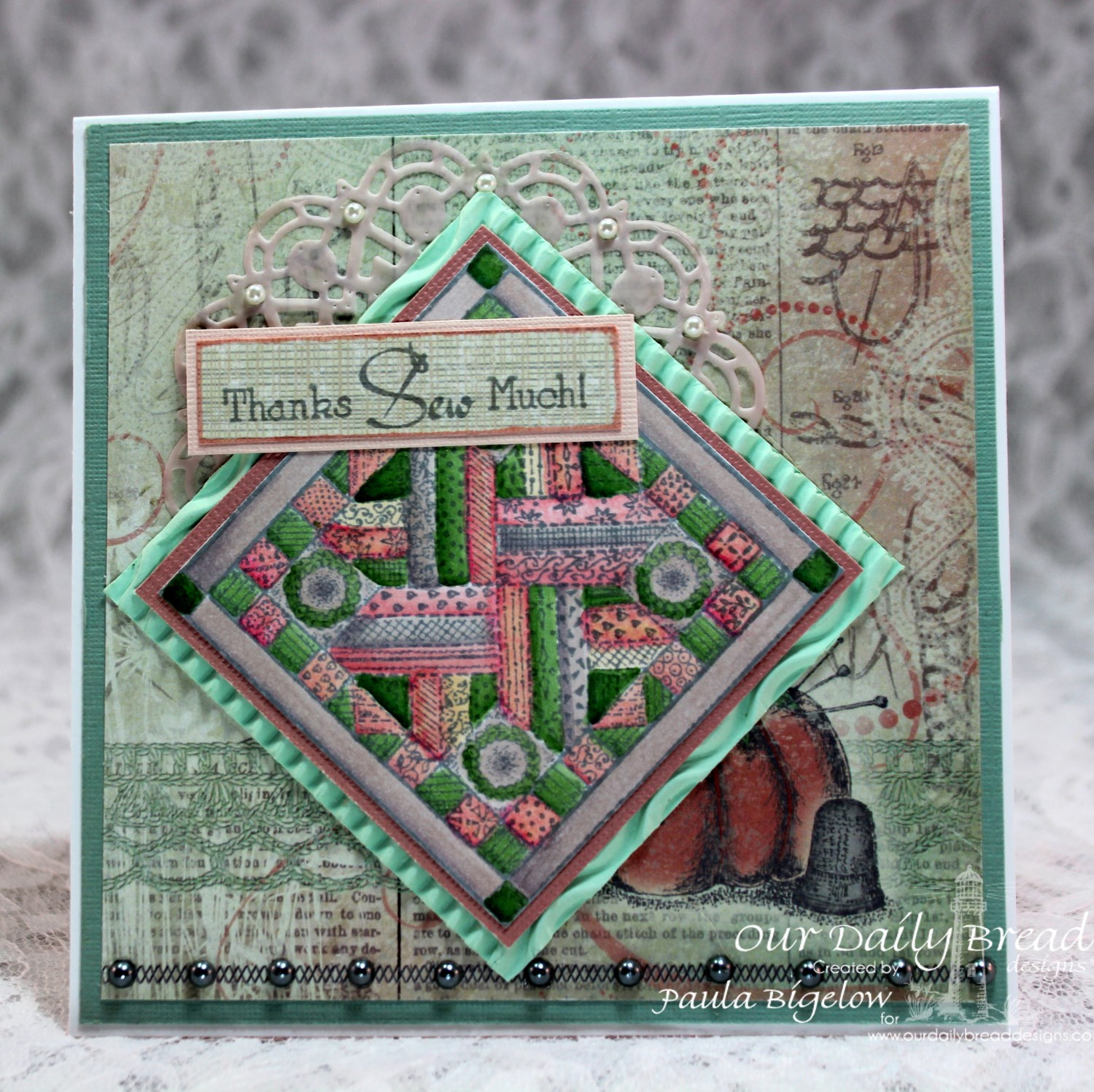 Stamps - Our Daily Bread Designs Quilts, ODBD Custom Doily Die, ODBD Soulful Stitches Paper Collection