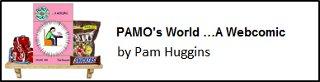 PAMO's World ...A Webcomic