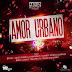 Amor Urbano - Chary GoodMan ft Lizzy Parra, Gprophet, Spiritual Bless, Jeiby, Lirico Terapeuta, Elias Nariosky.