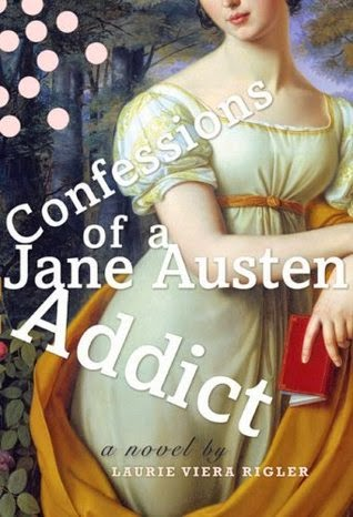 https://www.goodreads.com/book/show/548739.Confessions_of_a_Jane_Austen_Addict